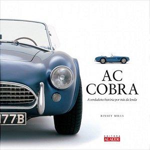 AC Cobra - A Verdadeira História Por Trás Da Lenda