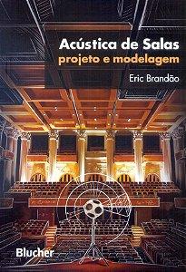 Acústica De Salas - Projeto E Modelagem