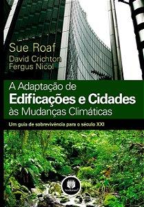 Adaptação De Edificações E Cidades As Mudanças Climáticas
