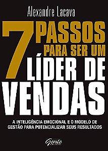 7 Passo Para Ser Um Líder De Vendas