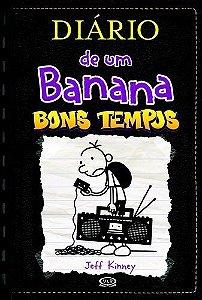 Diário De Um Banana 10- Bons Tempos