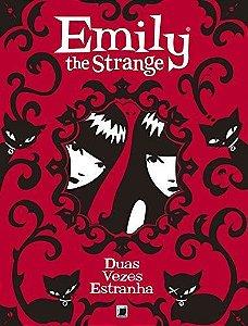 Emily The Strange Vol 2 - Duas Vezes Estranha