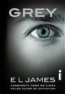 Grey: Cinquenta Tons De Cinza Pelos Olhos De Christian