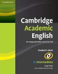 Cambridge Academic English Student's Book B1+ Intermediate
