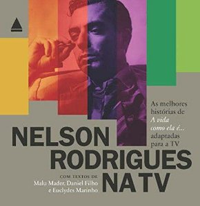 Nelson Rodrigues Na TV