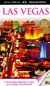 Las Vegas. Guia Visual ( + Mapa )