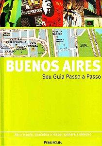 Buenos Aires. Guia Passo A Passo