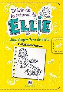 Diário De Aventuras Da Ellie - Uma Viagem Fora De Série