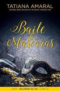 Baile De Máscaras: Volume 1