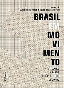 Brasil Em Movimento. Reflexões A Partir Dos Protestos De Junho