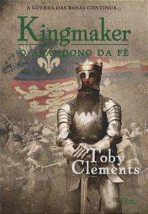 Kingmaker II - O Abandono Da Fé