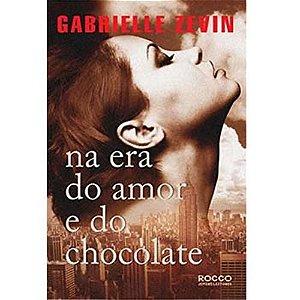 Na Era Do Amor E Do Chocolate