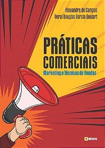 Práticas Comerciais. Marketing E Técnicas De Vendas
