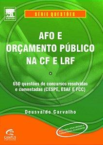 AFO e Orçamento Público na CF e LRT - Série Questões