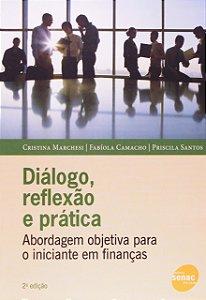 Diálogo, Reflexão E Prática