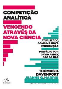 Competição Analítica - Vencendo Através Da Nova Ciência