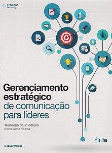 Gerenciamento Estratégico De Comunicação Para Líderes