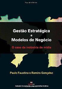 Gestão Estratégica E Modelos De Negócio