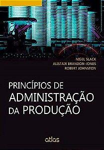 Princípios De Administração Da Produção