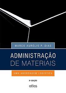 Administração De Materiais - Uma Abordagem Logística