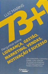 73+1 Perguntas Sobre Liderança, Gestão, Marketing, Vendas, Motivação e Sucesso