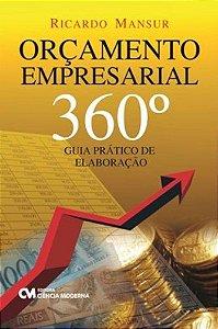 Orçamento Empresarial 360. - Guia Prático De Elaboração