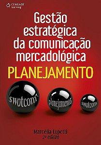 Gestão Estratégica Da Comunicação Mercadológica