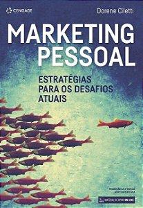 Marketing Pessoal: Estratégias Para Os Desafios Atuais