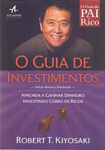 Pai Rico. O Guia De Investimentos