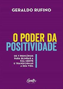 O Poder Da Positividade