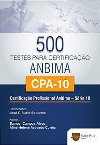 500 Testes Para Certificação Anbima/Cpa-10