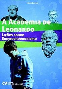 A Academia de Leonardo - Lições Sobre Empreendedorismo