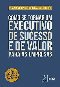Como se Tornar um Executivo de Sucesso e de Valor para as Empresas