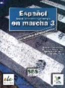 Espanol En Marcha. Libro 03. Cuaderno De Ejercicios