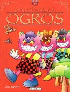 O Incrível Mundo Dos Ogros