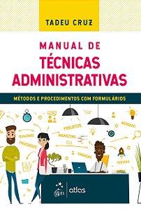Manual De Técnicas Administrativas - Métodos E Procedimentos Com Formulários