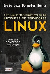 Treinamento Prático Para Iniciantes De Servidores Linux