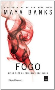 Fogo - Trilogia Breathless. Volume 3