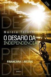 O Desafio Da Independência: Financeira E Afetiva
