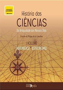 História Das Ciências Vol. I