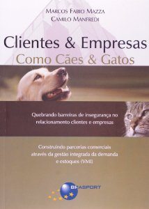 Clientes & Empresas Como Caes & Gatos