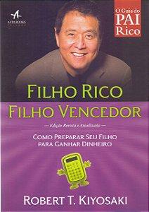 Filho Rico, Filho Vencedor