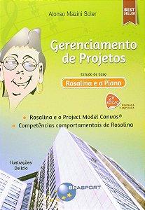 Gerenciamento De Projetos. Estudo De Caso. Rosalina E O Piano