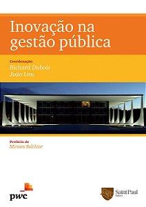 Inovação Na Gestão Pública - 1º Edição 2012