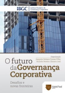 O Futuro Da Governança Corporativa