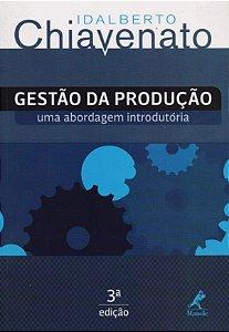 Gestão Da Produção - Uma Abordagem Introdutória