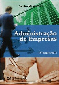 Administração De Empresas - 19 Casos Reais