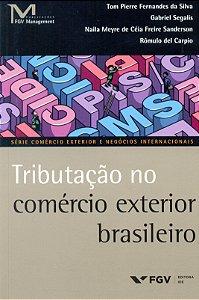 Tributação No Comércio Exterior Brasileiro