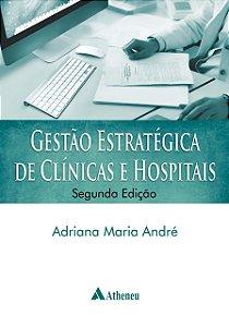 Gestão Estratégica De Clínicas E Hospitais