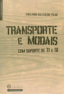 Transporte E Modais: Com Suporte De TI E SI